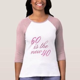60th Birthday Joke 60 is the new 40 Tee Shirt