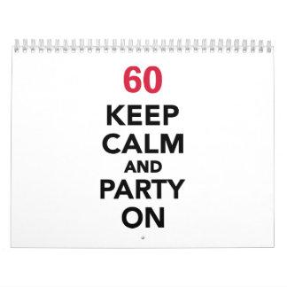 60th birthday Keep calm and party on Calendar