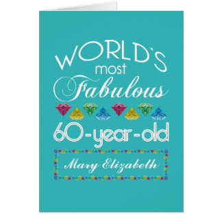 60th Birthday Most Fabulous Colorful Gem Turquoise Card