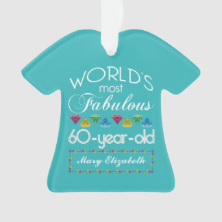 60th Birthday Most Fabulous Colorful Gem Turquoise Ornament