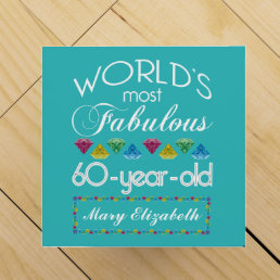 60th Birthday Most Fabulous Colorful Gem Turquoise Wine Box