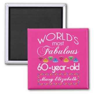 60th Birthday Most Fabulous Colorful Gems Pink Magnet