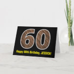 "[ Thumbnail: 60th Birthday: Name + Faux Wood Grain Pattern ""60"" Card ]"