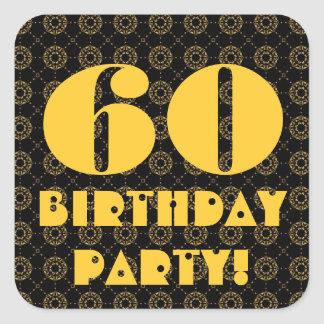 60th Birthday Party Gold and Black Square Sticker