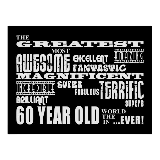60th Birthday Party Greatest Sixty Year Old Poster