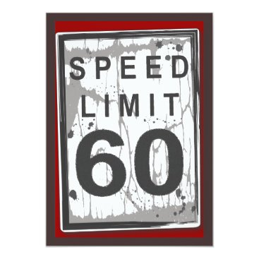 kat_parrella 60th Birthday Party Grungy Speed Limit Sign Card