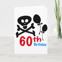 60th Birthday Skull Crossbones Card