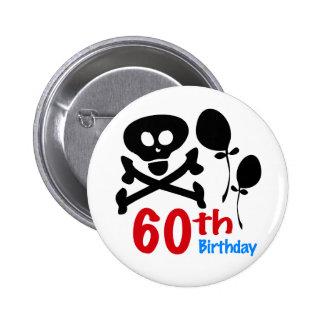60th Birthday Skull Crossbones Pinback Button