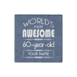 60th Birthday Worlds Best Fabulous Dark Blue Stone Magnet