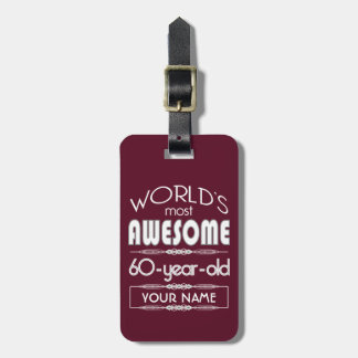 60th Birthday Worlds Best Fabulous Dark Red Bag Tag