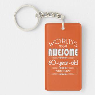 60th Birthday Worlds Best Fabulous Flame Orange Keychain