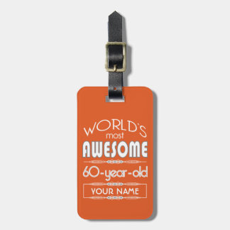60th Birthday Worlds Best Fabulous Flame Orange Tags For Bags