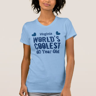 60th Birthday World's Coolest 60 Year Old E60C T-Shirt