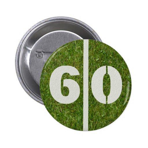 60th Birthday Yard Football Button