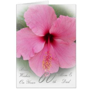 60th Wedding Anniversary Mom & Dad Pink Hibiscus Card
