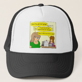 615 job applications cartoon trucker hat