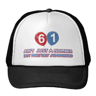 61 aint just a number trucker hat