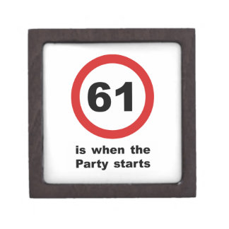 61 is when the Party Starts Keepsake Box
