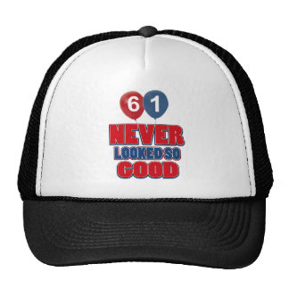 61 never looked so good trucker hat