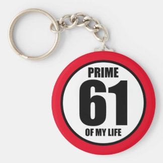 61 - prime of my life keychain
