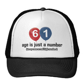 61 year old nothing but a number designs trucker hat