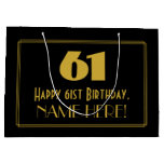 "[ Thumbnail: 61st Birthday — Art Deco Inspired Look ""61"" & Name Gift Bag ]"