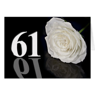 61st Birthday Card with a classic white rose