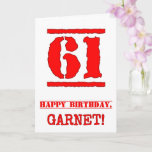 [ Thumbnail: 61st Birthday: Fun, Red Rubber Stamp Inspired Look Card ]