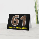 "[ Thumbnail: 61st Birthday: Name + Faux Wood Grain Pattern ""61"" Card ]"