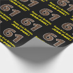 "[ Thumbnail: 61st Birthday: Name & Faux Wood Grain Pattern ""61"" Wrapping Paper ]"