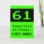 "[ Thumbnail: 61st Birthday: Nerdy / Geeky Style ""61"" and Name Card ]"