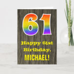 "[ Thumbnail: 61st Birthday: Rustic Faux Wood Look, Rainbow ""61"" Card ]"