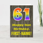 "[ Thumbnail: 61st Birthday: Rustic Faux Wood Look, Rainbow ""61"" Card ]"