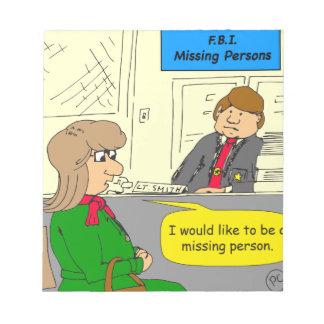 628 missing person cartoon notepad