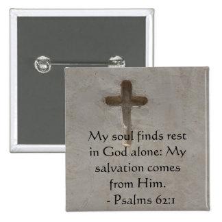 62:1 inspirado de los salmos de la cita de la bibl pin cuadrada 5 cm