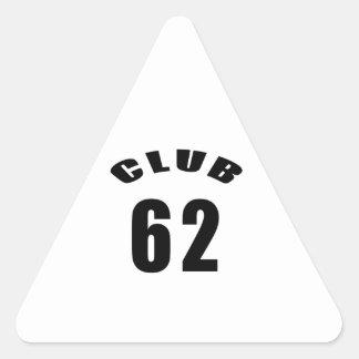 62 Club Birthday Designs Triangle Stickers