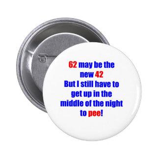 62 new 42 pinback button