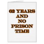 62 ninguna hora de prisión tarjeta