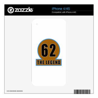 62 The Legend Birthday Designs iPhone 4S Skin