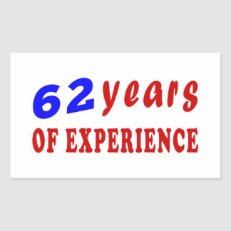 62 years of experience rectangular stickers