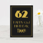 """[ Thumbnail: 62nd Birthday ~ Art Deco Inspired Look """"62"""" & Name Card ]"""