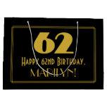 "[ Thumbnail: 62nd Birthday — Art Deco Inspired Look ""62"" & Name Gift Bag ]"