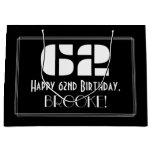 "[ Thumbnail: 62nd Birthday ~ Art Deco Inspired Look ""62"" + Name Gift Bag ]"
