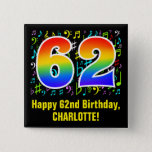 [ Thumbnail: 62nd Birthday: Colorful Music Symbols, Rainbow 62 Button ]