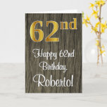 [ Thumbnail: 62nd Birthday: Elegant Faux Gold Look #, Faux Wood Card ]