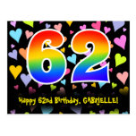 [ Thumbnail: 62nd Birthday: Fun Hearts Pattern, Rainbow 62 Postcard ]