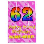 [ Thumbnail: 62nd Birthday: Fun Pink Hearts Stripes; Rainbow 62 Gift Bag ]