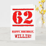 [ Thumbnail: 62nd Birthday: Fun, Red Rubber Stamp Inspired Look Card ]