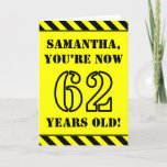 [ Thumbnail: 62nd Birthday: Fun Stencil Style Text, Custom Name Card ]