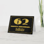 """[ Thumbnail: 62nd Birthday: Name + Art Deco Inspired Look """"62"""" Card ]"""